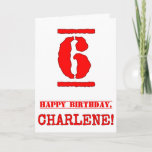 [ Thumbnail: 6th Birthday: Fun, Red Rubber Stamp Inspired Look Card ]