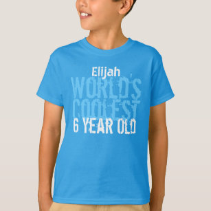 6th Birthday Gift Worlds Coolest 6 Year Old T Shirt