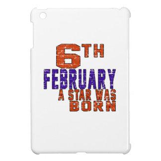6th February a star was born Cover For The iPad Mini