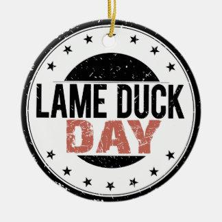 6th February - Lame Duck Day Ceramic Ornament