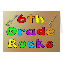 6th Grade Rocks Card
