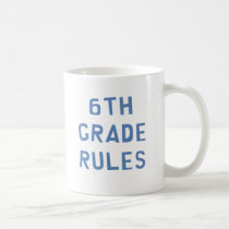 6th Grade Rules Coffee Mug