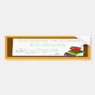 6th Grade School is Cool Chalk Board Car Bumper Sticker