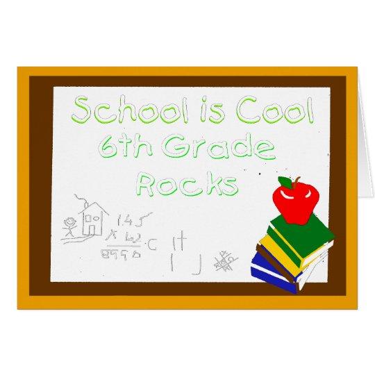 6th Grade School is Cool Chalk Board Card