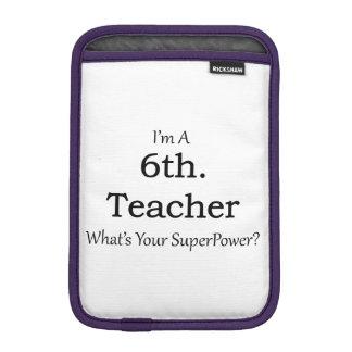 6th. Grade Teacher iPad Mini Sleeve
