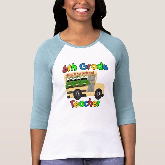 6th Grade Teacher T-Shirt