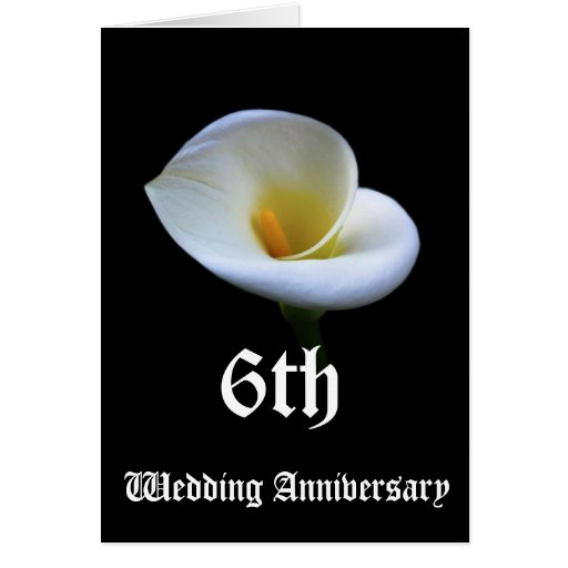 6th Wedding Anniversary: 6th Wedding Anniversary Card - Lily