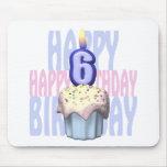6to Cumpleaños de la magdalena del cumpleaños Alfombrillas De Ratón