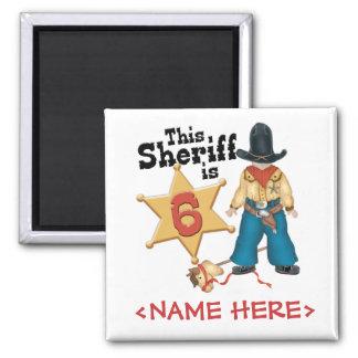 6to cumpleaños del sheriff imán cuadrado