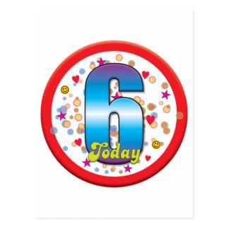 6to Cumpleaños hoy v2 Tarjeta Postal