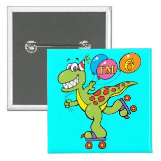6to Dinosaurio del cumpleaños Pin Cuadrado