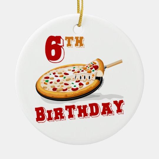 6to Fiesta de la pizza del cumpleaños Adorno Navideño Redondo De Cerámica