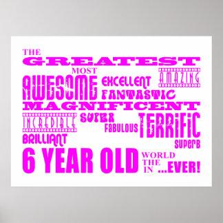 6tos cumpleaños de los chicas: 6 años más grandes  póster