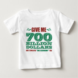 700 Billion Baby T-Shirt