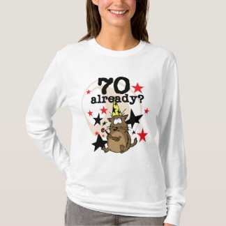 70 Already Birthday T-Shirt