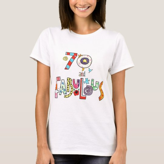Fab At 70: 70 And Fabulous Happy 70th Birthday T-Shirt