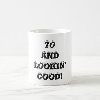70 And Lookin' Good Eyeballs Birthday Age Coffee Mug