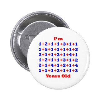 ¡70 años! pin redondo de 2 pulgadas
