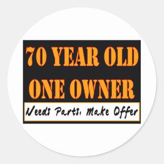 70 años, un dueño - las piezas de las necesidades, pegatina redonda