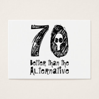 70 Better Than Alternative 70th Funny Birthday Q70 Business Card