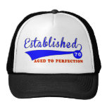 70 Birthday Aged To Perfection Trucker Hat