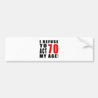 70 birthday design bumper stickers