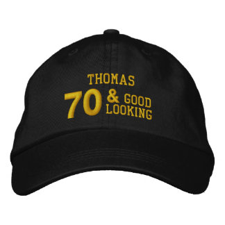 70 Birthday Good Looking BLACK and GOLD W70E Embroidered Baseball Cap