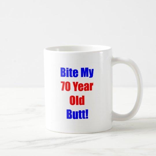 70- Bite My Butt Coffee Mug