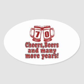 70 Cheers Beer Birthday Oval Sticker