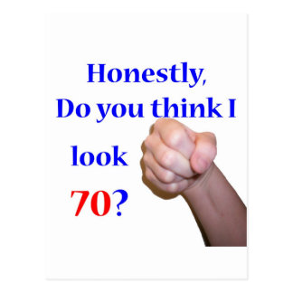 70 Do I Look 70? Postcard