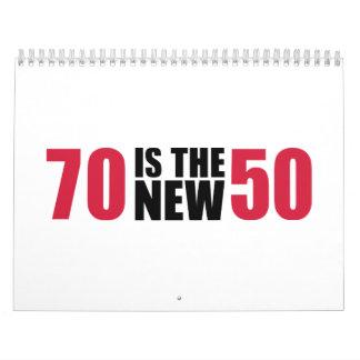 70 es el nuevo cumpleaños 50 calendario de pared
