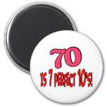 70 es los 7 años 10 perfectos (el ROSA) Imanes