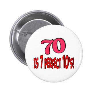 70 es los 7 años 10 perfectos (el ROSA) Pin Redondo De 2 Pulgadas