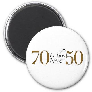 70 es los nuevos 50 imán redondo 5 cm
