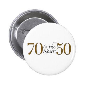70 es los nuevos 50 pin redondo de 2 pulgadas