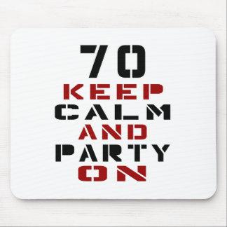 70 guarde la calma y vaya de fiesta encendido alfombrilla de ratón
