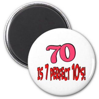 70 is 7 perfect 10's  (PINK) Fridge Magnet