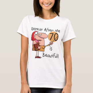 70 is Beautiful Tshirts and gifts