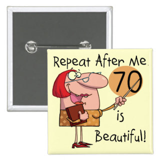 70 is Beautiful Tshirts and gifts 2 Inch Square Button