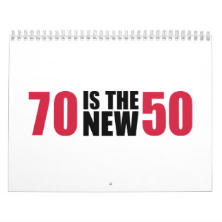 70 is the new 50 birthday calendars