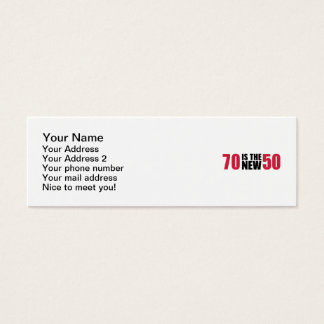 70 is the new 50 birthday mini business card