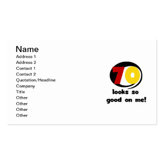 70 Looks So Good on Me T-shirts and Gifts Double-Sided Standard Business Cards (Pack Of 100)