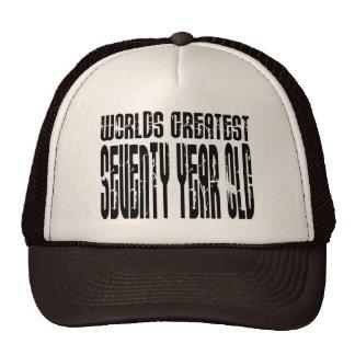 70 o Años más grandes del mundo del cumpleaños 70 Gorra