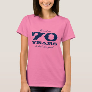 70.o Camisa de Bitrthday para el   me tardó 70