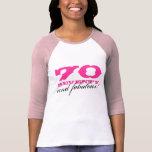 70.o ¡Camisa el | 70 del cumpleaños y fabuloso!
