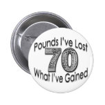 70 Pounds Lost Button