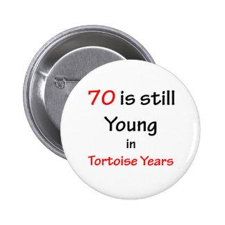 70 Tortoise Years Pinback Button