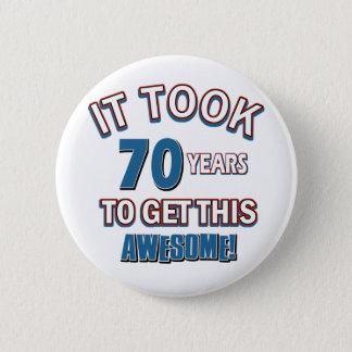 70 year old birthday designs button