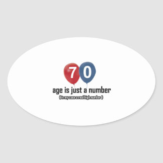 70 year old nothing but a number designs oval sticker