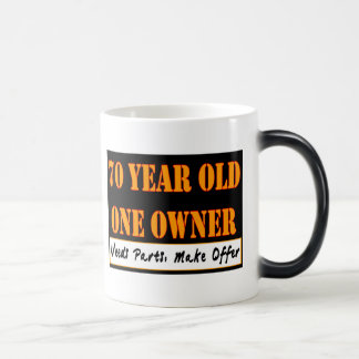 70 Year Old, One Owner - Needs Parts, Make Offer Magic Mug